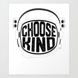 Choose Kind Anti Bullying Helmet Art Print