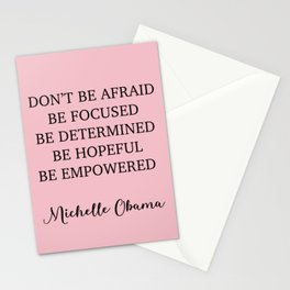 Don't be afraid BE FOCUSED BE DETERMINED BE HOPEFUL BE EMPOWERED Stationery Cards