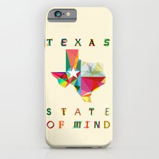 Texas State Of Mind iPhone 6 Slim Case