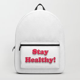 Stay Healthy! – Fight the Epidemic Backpack