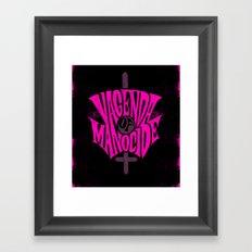VAGENDA OF MANOCIDE Framed Art Print