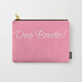 Baker Miller Pink Deep breaths Carry-All Pouch