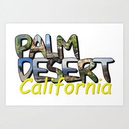 Big Letter Palm Desert California Art Print
