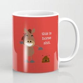 This is Horse Shit Coffee Mug