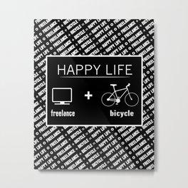 Happy Life Freelance and Bicycle Metal Print