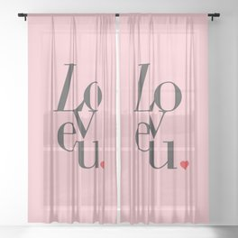Love U Typo #society6 #decor #buyart Sheer Curtain
