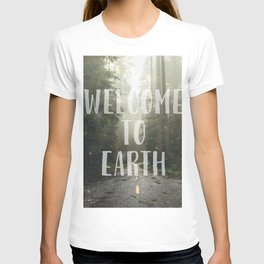 WELCOME TO EARTH T-shirt