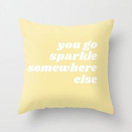 sparkle somewhere else Throw Pillow