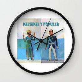 Evita y Juan Perón. Nacional y popular. Wall Clock