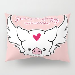 Love Is A Flying Pig Pillow Sham