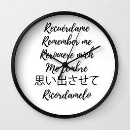Recuerdame Wall Clock