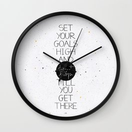 Set your goals high Wall Clock