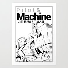 pilot & machine Art Print