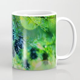 One Day At A Time . . . Coffee Mug