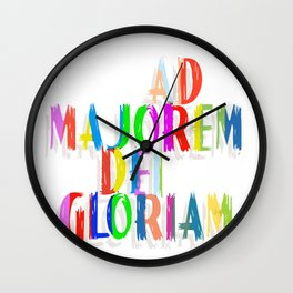 Ad Majorem Dei Gloriam - For the greater glory of God Wall Clock