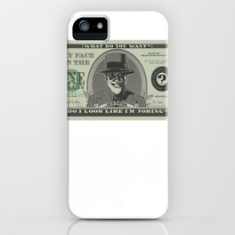 Illegal Tender iPhone Case