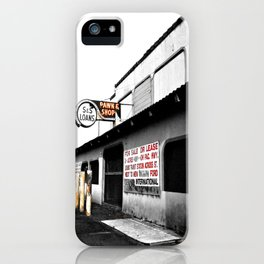 Local Pawn Shop iPhone Case
