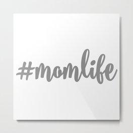 Mom Life SVG Metal Print