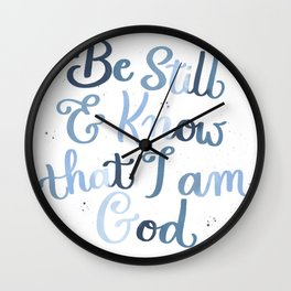 Be Still and Know Wall Clock