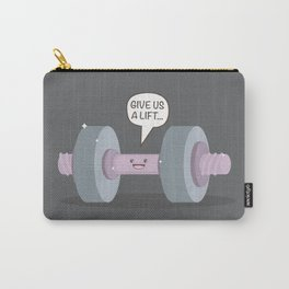 Give us a lift... Carry-All Pouch