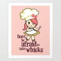 Take Whisks!!! Art Print