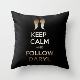 Keep Calm and Follow Daryl Throw Pillow