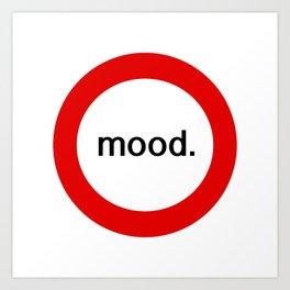 mood. Art Print