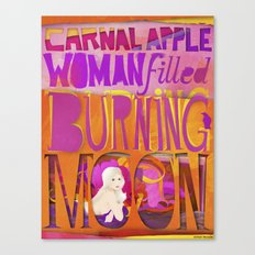 carnal apple, woman filled, burning moon Canvas Print
