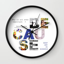 Because by Claire Seaman  Wall Clock
