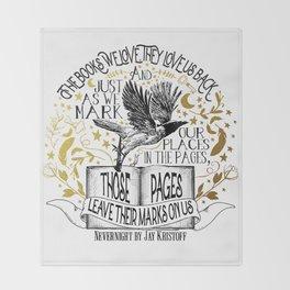 Nevernight - Books Love Us Throw Blanket