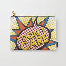 I Don't Care Carry-All Pouch