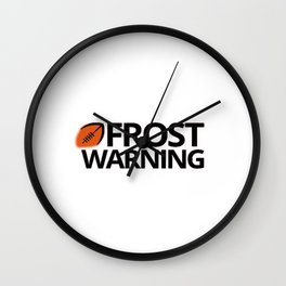 Frost warning Wall Clock