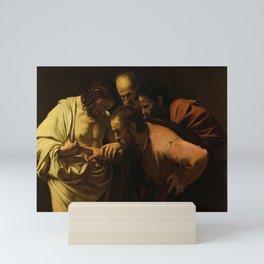 The Incredulity of Saint Thomas - Caravaggio Mini Art Print