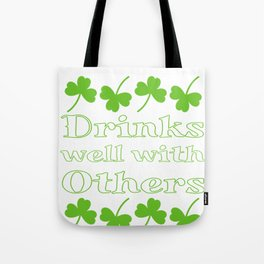 St. Patrick's Day Drinks Well With Others Shamrock Tote Bag