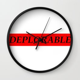 Deplorable Wall Clock