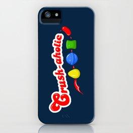 Crush-aholic iPhone Case