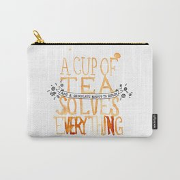 A Cup of Tea Solves Everything  Carry-All Pouch