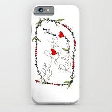 Let Love Rule Slim Case iPhone 6s