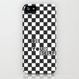 bE yOURsELF in B&W iPhone Case