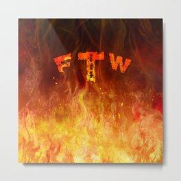FTW 1 Metal Print