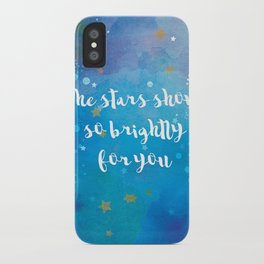 The Stars Shone So Brightly For You iPhone Case