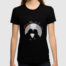 just me, her, and the moon (end of the day) T-shirt