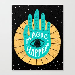 Magic happens Canvas Print