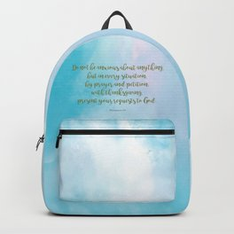Do Not Be Anxious, Philippians 4:6 Backpack