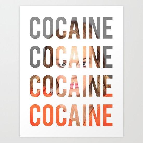 LINDSAY LOHAN - COCAINE Art Print