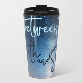 In Between the Earth and Sky Travel Mug