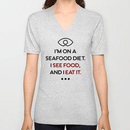 Seafood See Food Eat It Diet Unisex V-Neck