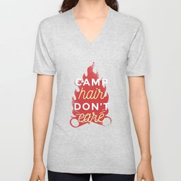 Camp Hair Don't Care Camping Fire Hiking Unisex V-Neck