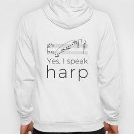 I speak harp Hoody