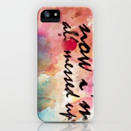 Tegan and Sara: Now I'm All Messed Up iPhone Case